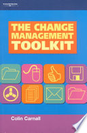 The Change Management Toolkit