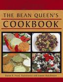 The Bean Queen S Cookbook