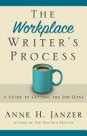 The Workplace Writer s Process