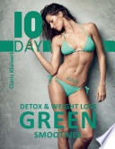 10 Day Detox   Weight Loss Green Smoothies