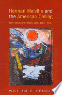 Herman Melville and the American Calling