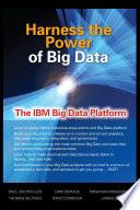Ebook Harness the Power of Big Data The IBM Big Data Platform Epub Paul Zikopoulos,Dirk deRoos,Krishnan Parasuraman,Thomas Deutsch,James Giles,David Corrigan Apps Read Mobile