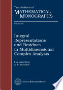Integral Representations And Residues In Multidimensional Complex Analysis