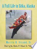 download ebook a full life in sitka alaska pdf epub
