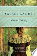 "Savage Lands : times book review for her ""verve and..."