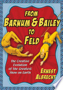 From Barnum   Bailey to Feld
