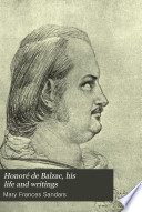 Honor   de Balzac  His Life and Writings