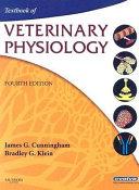 Textbook of Veterinary Physiology  James G  Cunningham   Bradley G  Klein  4th Edition