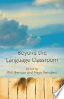 Beyond the Language Classroom