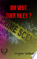 illustration Qui veut tuer Riley?