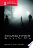The Routledge International Handbook on Fear of Crime