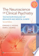 Neuroscience of Clinical Psychiatry