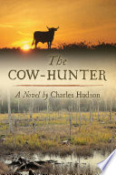 The Cow Hunter