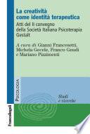 La creativit   come identit   terapeutica  Atti del II Convegno della Societ   Italiana Psicoterapia Gestalt
