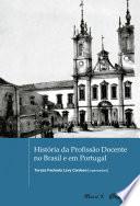 Hist  ria da Profiss  o Docente no Brasil e em Portugal