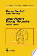 Linear Algebra Through Geometry