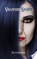 Vampire Shift  Kiera Hudson Series One  Book 1