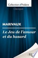 Le Jeu de l amp amp   39 amour et du hasard   Marivaux