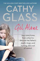Girl Alone  Joss Came Home from School to Discover Her Father S Death  Angry and Hurting  She S Out of Control