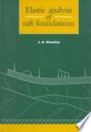 Elastic Analysis Of Raft Foundations