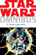 Star Wars Omnibus: A Long Time Ago . . . Volume 1