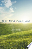 Quiet Mind  Open Heart