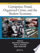 Corruption  Fraud  Organized Crime  and the Shadow Economy