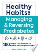 Healthy Habits For Managing Reversing Prediabetes