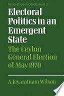 Electoral Politics in an Emergent State