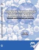 Powder Metallurgy Stainless Steels
