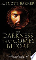 The Darkness That Comes Before book