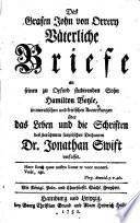 Des Grafen John von Orrery V  terliche Briefe an seinen zu Oxford studirenden Sohn Hamilton Boyle  in moralischen und kritischen Anmerkungen   ber das Leben und die Schriften des ber  hmten satyrischen Dechanten Dr  Jonathan Swift verfasset