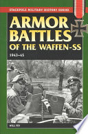 Armor Battles Of The Waffen-SS, 1943-45 : armed forces in the second world...