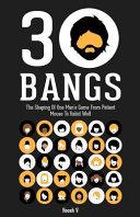 30 Bangs