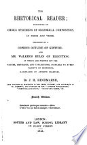The Rhetorical Reader Preceded By A Copious Outline Of Gesture And Walker S Rules Of Elocution Fourth Edition