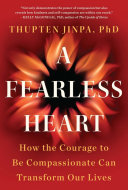 A Fearless Heart : create at stanford medical school, a fearless heart...