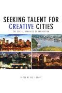Seeking Talent for Creative Cities
