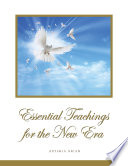 Essential Teachings for the New Era