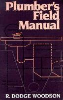 Plumber s Field Manual