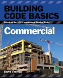 Building Code Basics: Commercial, 2012 IBC