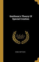 Smithson S Theory Of Special Creation