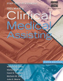Study Guide for Lindh Pooler Tamparo Dahl s Delmar s Clinical Medical Assisting  5th