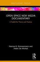 Open space new media documentary : a toolkit for theory and practice cover image