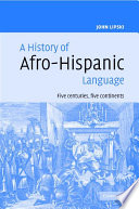 A History of Afro Hispanic Language