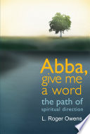 Abba, Give Me a Word This Book Without A Desire For God