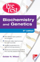 Biochemistry and Genetics Pretest Self Assessment and Review 5 E