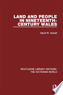 Land and People in Nineteenth-Century Wales
