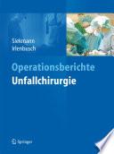Operationsberichte Unfallchirurgie