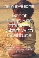 Great Days For Children Start With Gratitude
