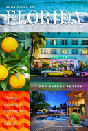 Your Guide to Florida Property Investment for Global Buyers